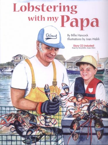Lobstering With My Papa (Hardcover) written by Billie Hancock © Joan Walsh